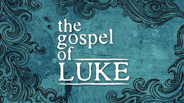 Sermon Series in Luke