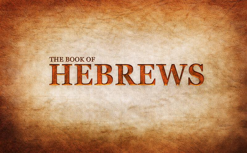 Sermon Series in Hebrews